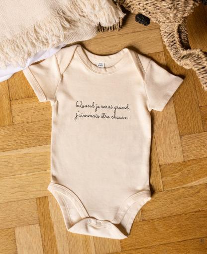 """Body pour bébé """"Quand je serai grand, je serai chauve"""" de couleur beige"""